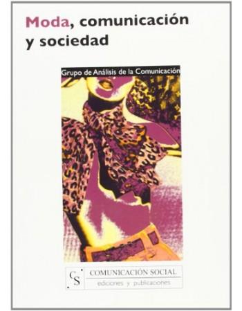 Moda, comunicación y sociedad