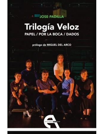 Trilogía Veloz. Papel/ Por...