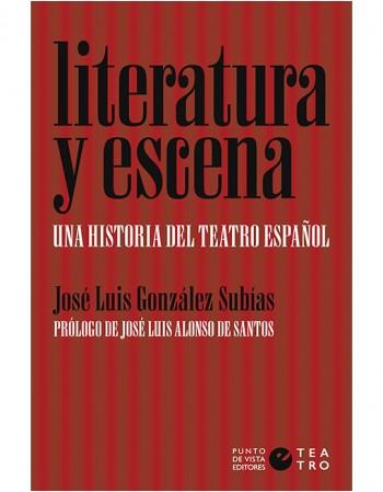 Literatura y escena. Una...