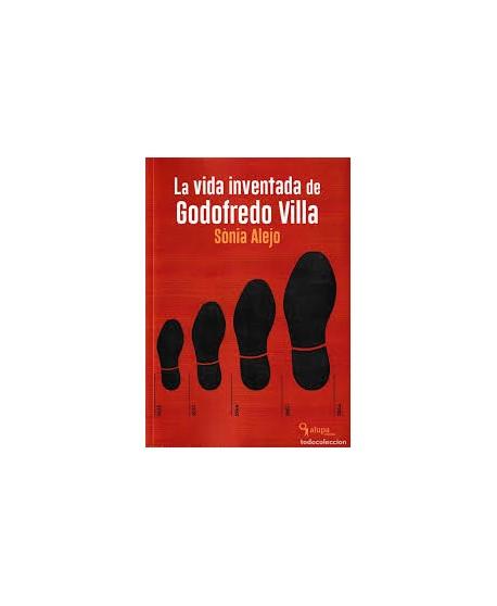 La vida inventada de Godofredo Villa