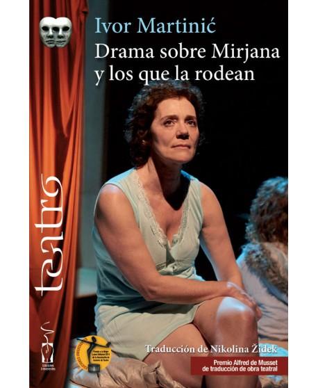 Dramas sobre Mirjana y los que la rodean