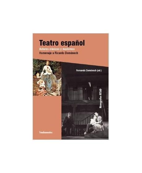Teatro español. Autores clásicos y modernos. Homenaje a Ricardo Doménech