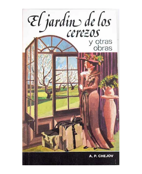 El jardín de los cerezos y otras obras (El monje negro, La dama del perrito, Los campesinos, La sala número 6)