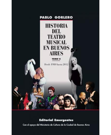 Historia del teatro musical en Buenos Aires. Tomo II