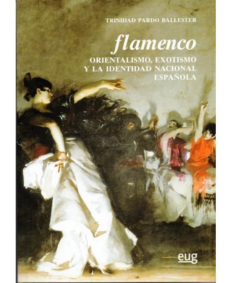 Flamenco Orientalismo, exotismo, y la identidad nacional española