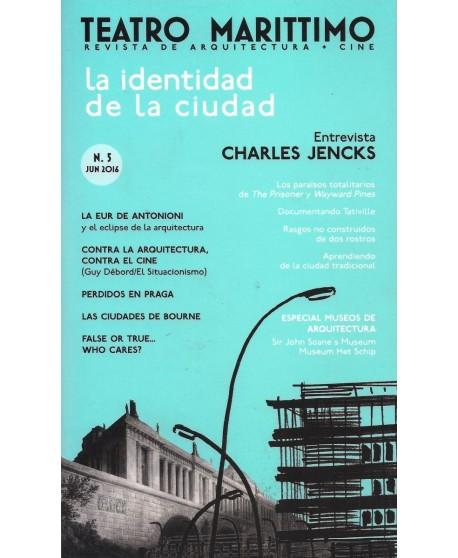 Teatro Marítimo. Revista de arquitectura + cine Nº 5. La identidad de la ciudad