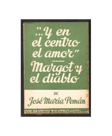 """""""... y en el centro el amor"""" / Margot y el diablo"""