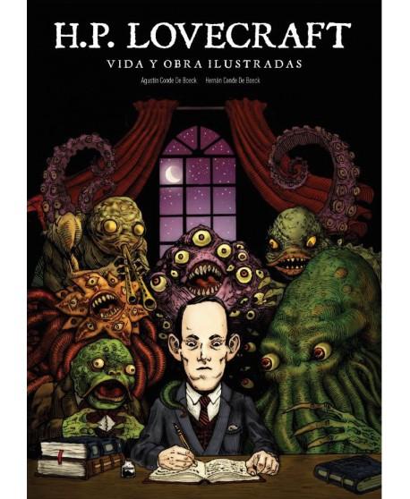 H.P. Lovecraft. Vida y obra ilustradas
