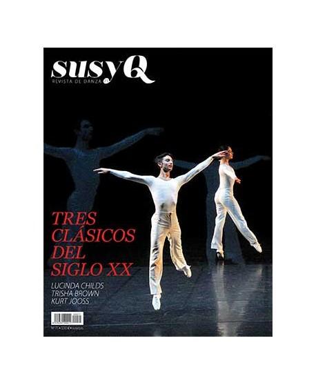 Susy Q 71/ Tres clásicos del siglo XX. Enero-marzo del 2019