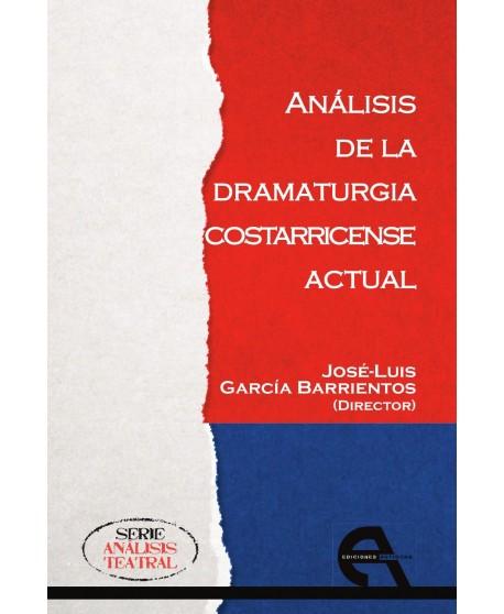 Análisis de la dramaturgia costarricense actual