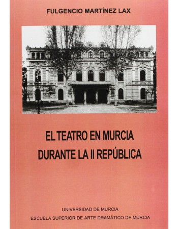 Teatro en Murcia durante la...