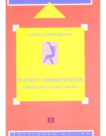 Teatro y dramatización....