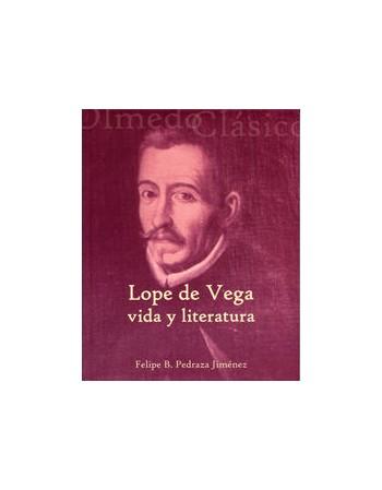 Lope de Vega. Vida y...