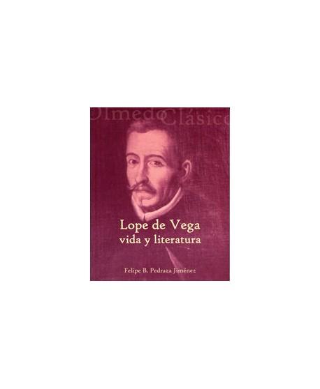 Lope de Vega. Vida y literatura