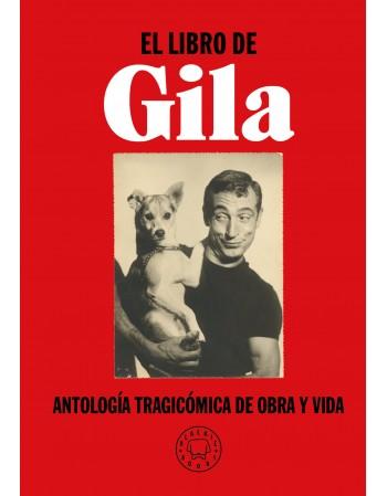 El libro de Gila. Antología...