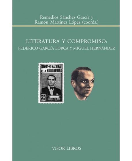 Literatura y compromiso: Federico García Lorca y Miguel Hernández