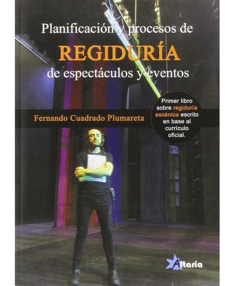 Planificación de procesos de regiduría de espectáculos y eventos