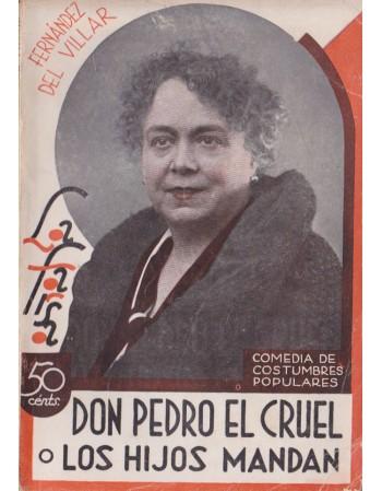 Don Pedro el cruel o Los...