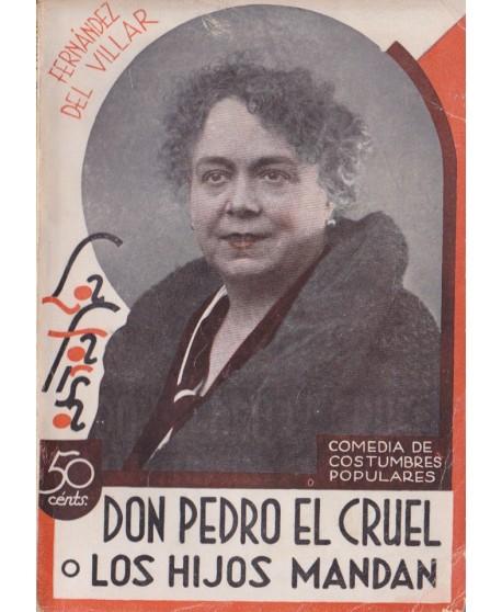 Don Pedro el cruel o Los hijos mandan