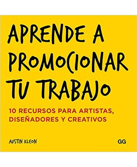 Aprende a promocionar tu trabajo. 10 recursos para artistas, diseñadores y creativos