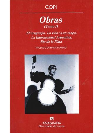 Obras. Tomo I. El uruguayo...