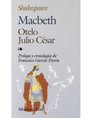 Macbeth / Otelo / Julio César