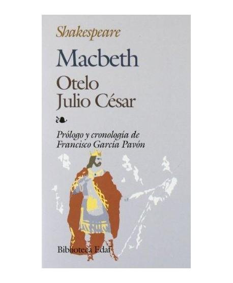 Macbeth / Otelo / Julio César