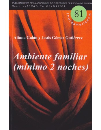 Ambiente familiar (mínimo 2...
