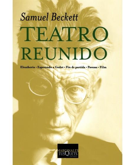 Teatro reunido. Samuel Beckett