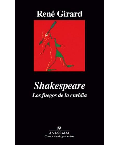 Shakespeare. Los fuegos de la envidia
