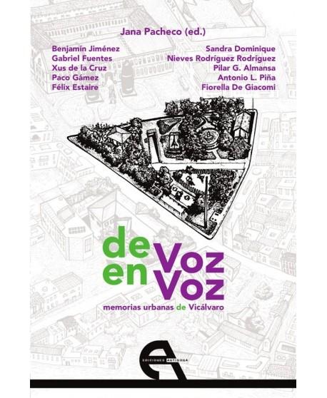 de Voz en Voz. memorias urbanas de Vicálvaro