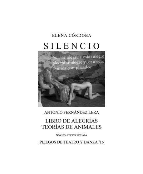 Silencio / Libro de alegrías. Teorías de animales