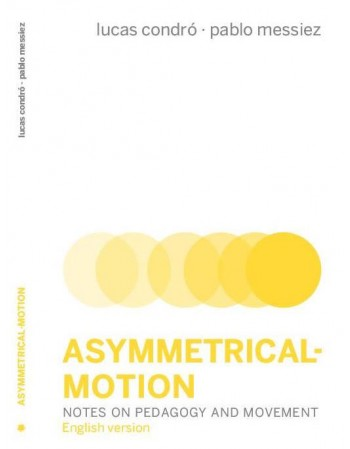 Asymmetrical - motion....
