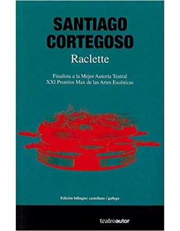 Raclette. Edición bilingüe:...