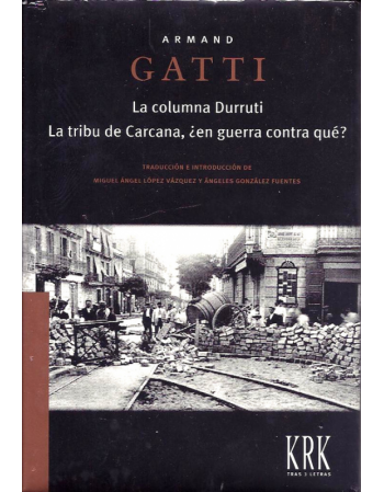 La columna Durruti. La...
