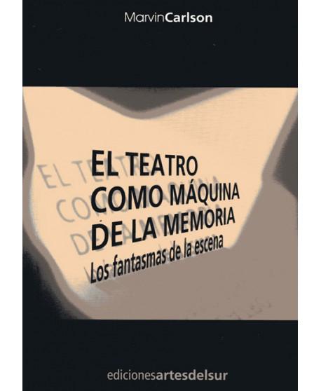 El teatro como máquina de la memoria