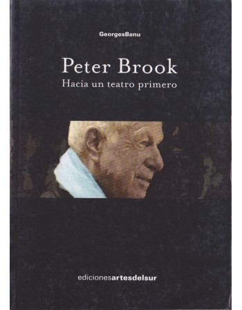 Peter Brook. Hacia un...