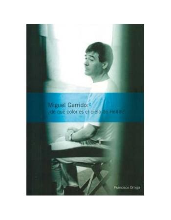 Miguel Garrido: ¿de qué...