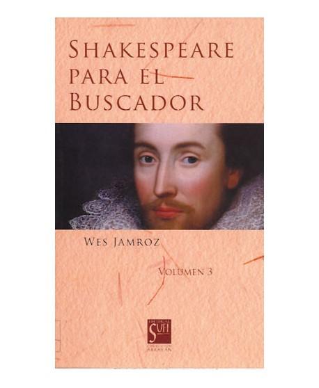Shakespeare para el buscador. Vol 3