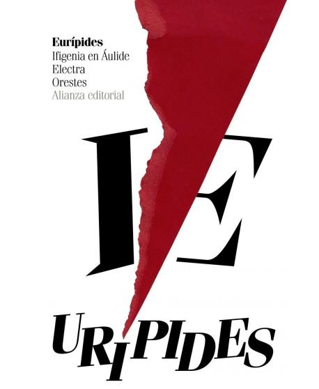Ifigenia en Áulide / Electra / Orestes