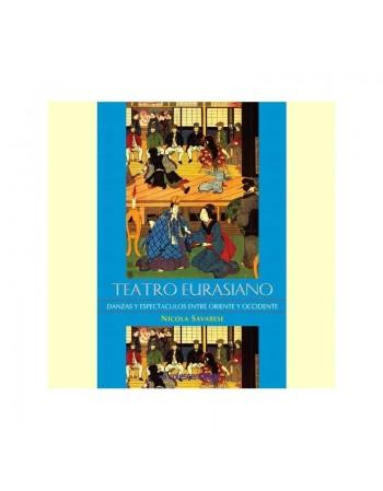 Teatro Eurasiano. danzas y...