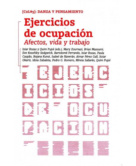 Ejercicios de ocupación. Afectos, vida y trabajo
