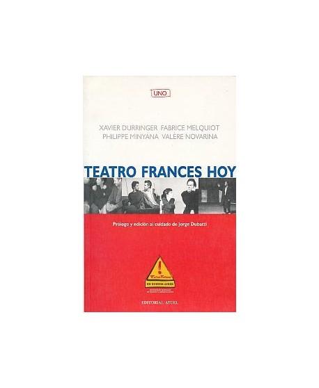 Teatro francés hoy. Uno (Crónicas/ Aguantando la vela/ Inventarios/ La inquietud)