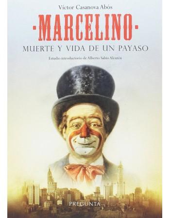 Marcelino. Muerte y vida de...