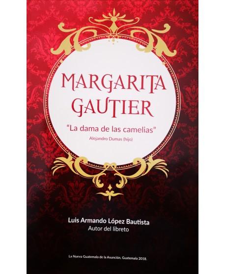 """Margarita Gautier """"La dama de las camelias"""""""