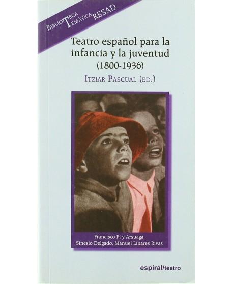 Teatro español para la infancia y la juventud (1800-1936)