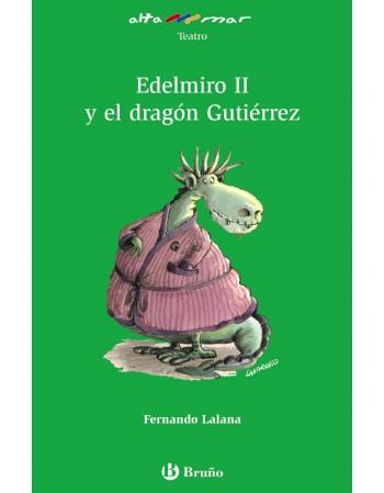Edelmiro II y el dragón...