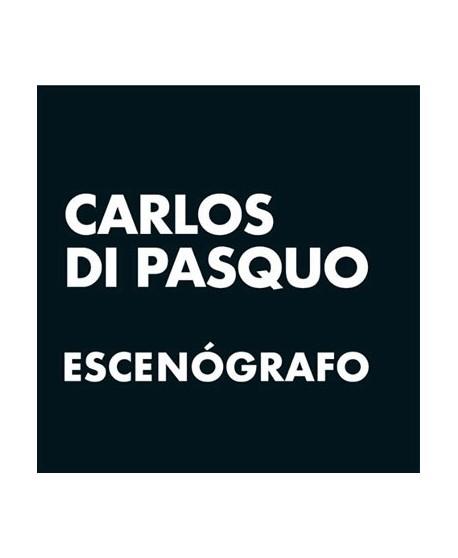 Carlos di Pasquo. Escenógrafo