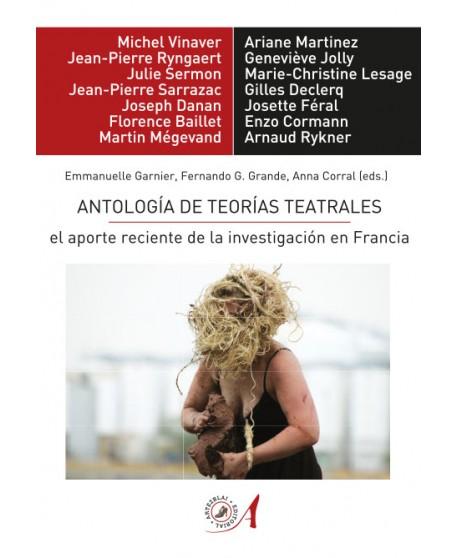 Antología de teorías teatrales: el aporte reciente de la investigación en Francia