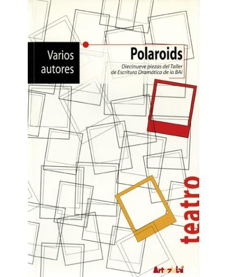 Polaroids.- Diecinueve piezas del Taller de Escritura de la BAI